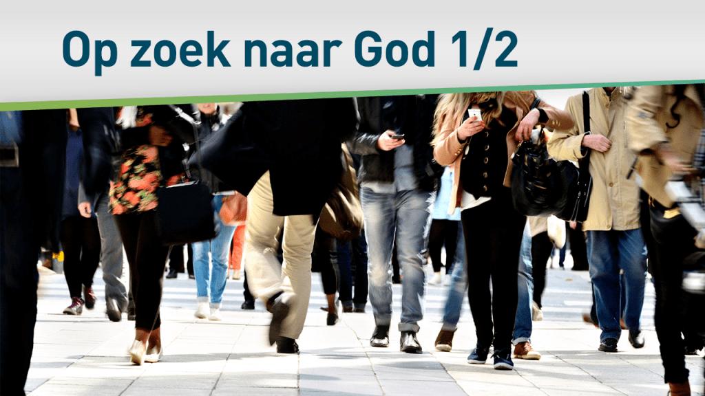 Op zoek naar God 1/2 76
