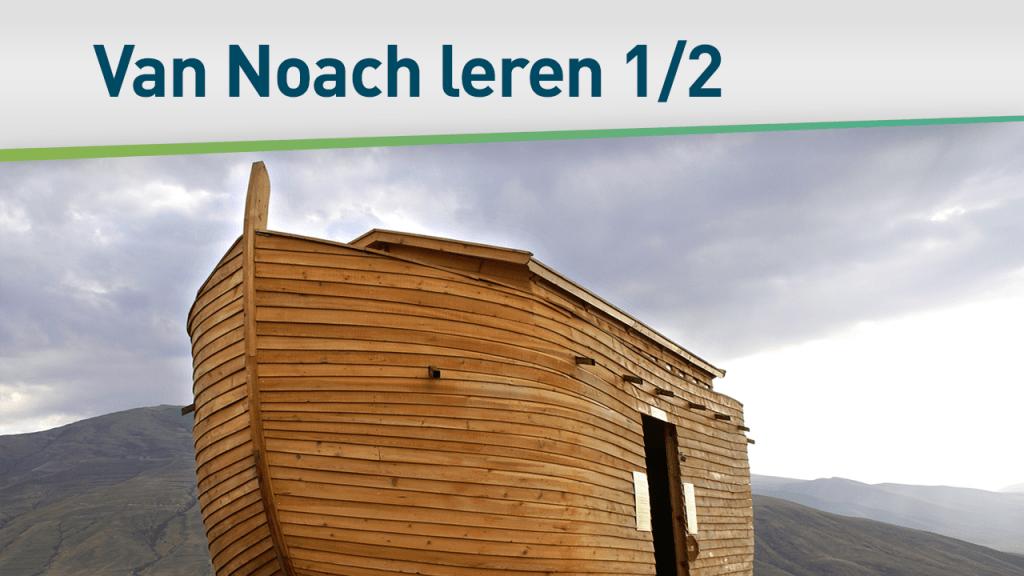 Helden van het geloof - Noach 1/2 36