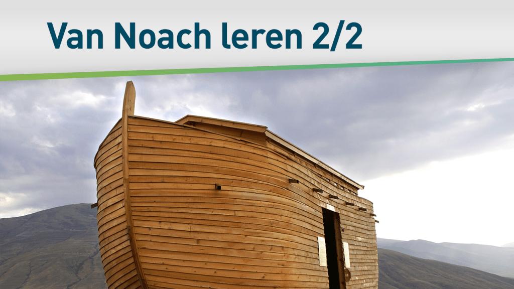 Helden van het geloof - Noach 2/2 35
