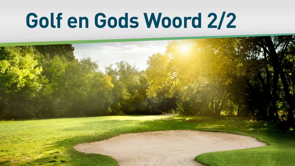 Golf en Gods Woord 2/2 29