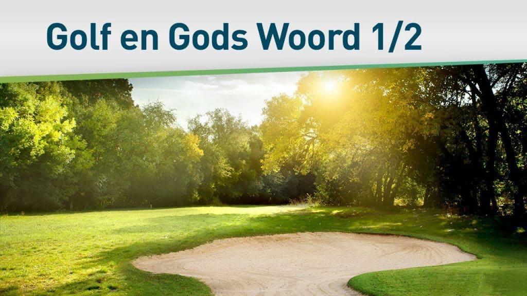 Golf en Gods Woord 1/2 32