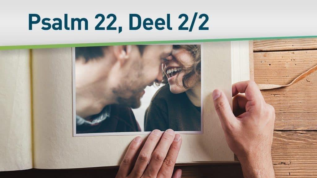 Psalm 22 (Hoe God voor u zorgt) 2/2 29