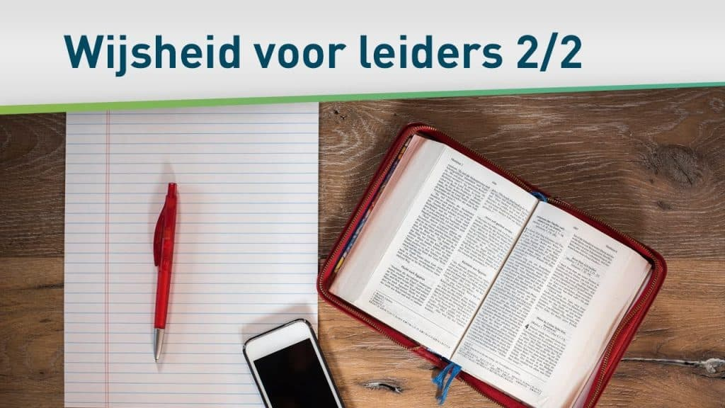 Goddelijke wijsheid voor leiders 2/2 51