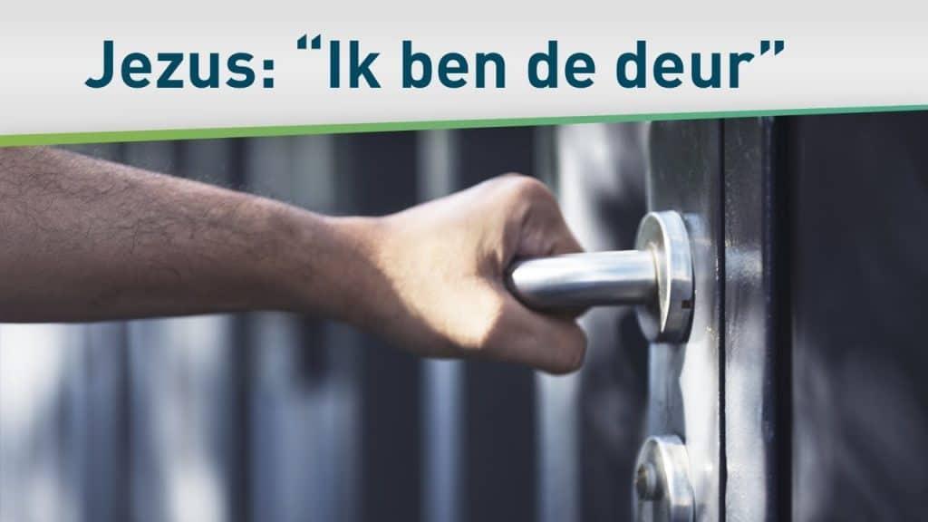 """Jezus zegt: """"Ik ben de deur"""" – Harrison Conley 30"""
