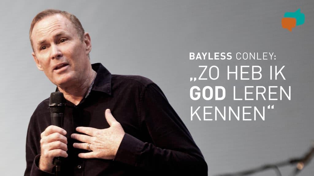 Hoe Bayless Conley als alcohol- en drugsverslaafde God ontmoette 3