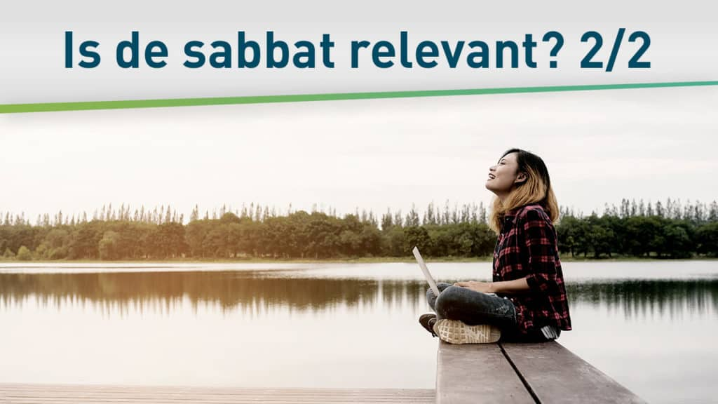 Is de sabbat als rustdag relevant? 2/2 20