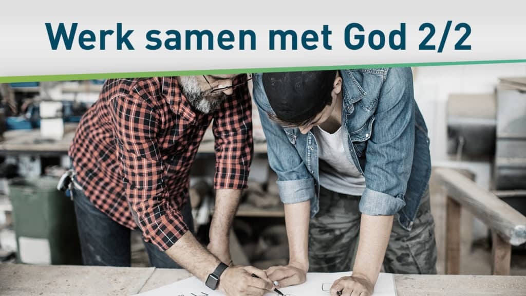 Jouw samenwerking met God 2/2 27