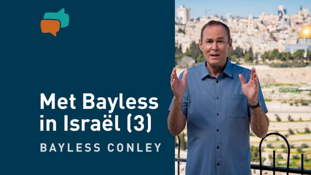 In het spoor van Jezus – met Bayless in Israël (3) 8