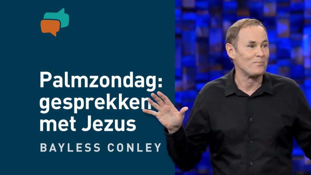 Palmzondag: 3 levensveranderende gesprekken met Jezus 16