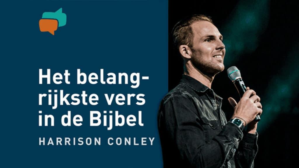 Het belangrijkste vers in de Bijbel  – Harrison Conley 2